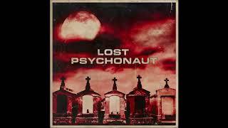 LOST PSYCHONAUT - Lost Psychonaut [FULL ALBUM] 2020