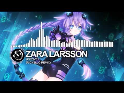 [Nightcore] Zara Larsson - Uncover (Richello Remix)