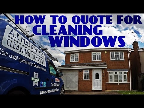 How To Quote For Cleaning Windows