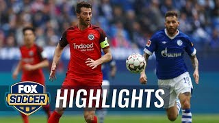 FC Schalke 04 vs. Eintracht Frankfurt | 2019 Bundesliga Highlights