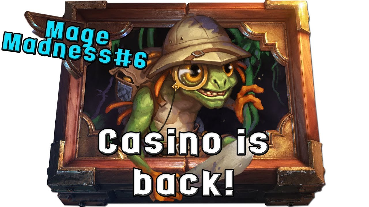 Casino Mage Hearthstone