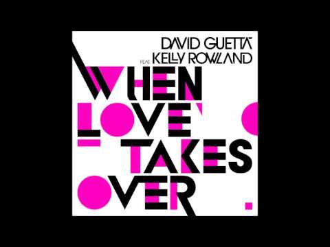 Download David Guetta Feat. Kelly Rowland - When Love Takes Over (Audio)
