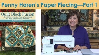 Penny Haren's Paper Piecing - Part 1