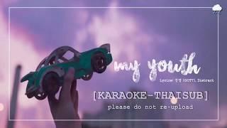 [KARAOKE-THAISUB] Jinyoung (GOT7) - My Youth | 🌈