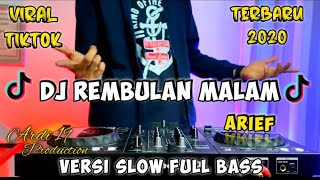 Download DJ REMBULAN MALAM ARIEF 2020 REMIX VIRAL TIKTOK TERBARU FULL BASS