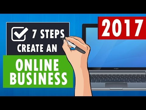 7 Steps to Create an Online Business in 2017
