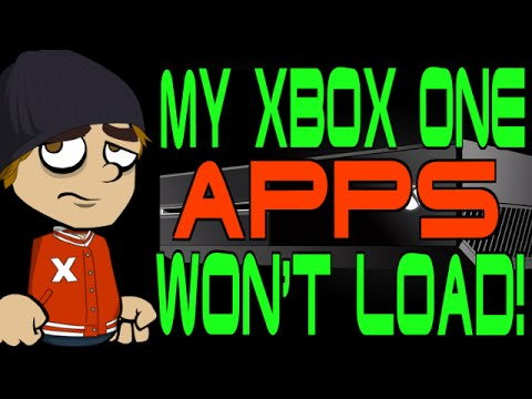 My Xbox One Apps Won T Load Youtube