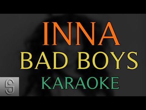 Inna - Bad Boys (Instrumental KARAOKE)...