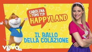 Carolina e Topo Tip – Il ballo della colazione |Canzoni bambini e baby dance