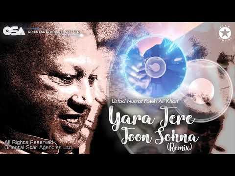 Yara Tere Toon Sohna (Remix) | Nusrat Fateh Ali Khan | complete full version | OSA Worldwide