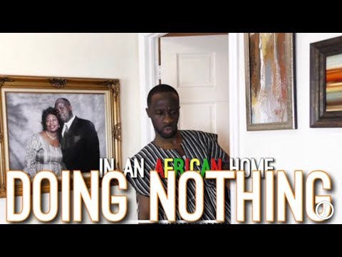 In An African Home: Doing Nothing...