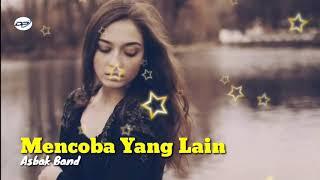 Mencoba Yang Lain Asbak Band Terbaru 2019
