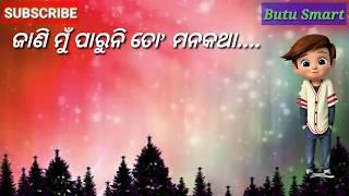 Jani Mu Paruni To Mana Katha WhatsApp Status by Butu Smart