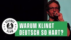Warum klingt das Deutsche so schön (hart)? (François Conrad - Science Slam)