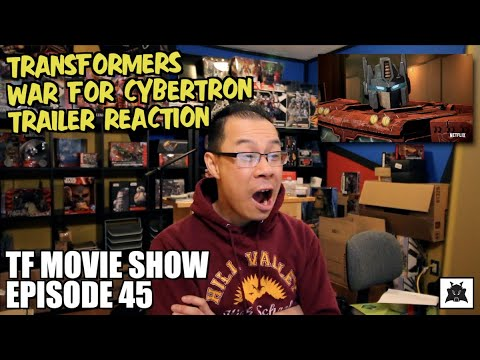 TRAILER REACTION - Transformers War for Cybertron Trilogy Siege - [TF MOVIE SHOW #45]