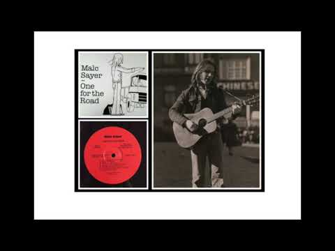 Malc Sayer -  Singing Man - One for the Road album