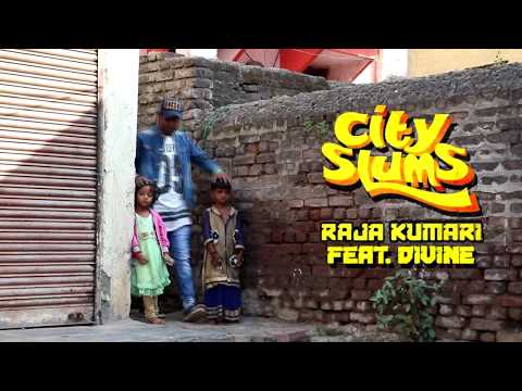 City Slums - Raja Kumari ft. DIVINE -...
