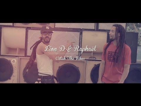 Lion D & Raphael - Catch The Vibes [Official Video 2014]