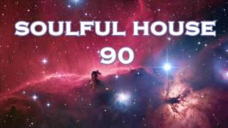 SOULFUL HOUSE 90