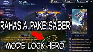 Cara menggunakan Hero saber || ini rahasianya || pake mode lock hero