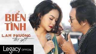 Biển Tình | LAM PHƯƠNG - The Gift | Phạm Quỳnh Anh ft. Lê Hoàng Hiệp