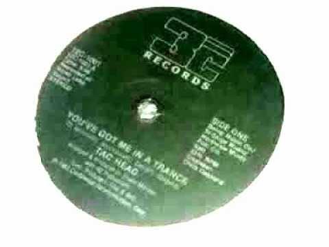 Tac Head - You've Got me In A Trance (1983).wmv