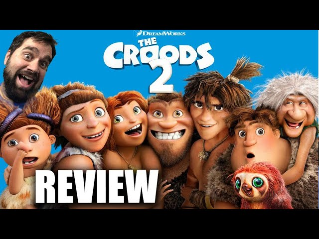 The Croods 2 - Review - Worth Going Back to the Movies?!
