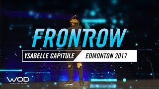 Ysabelle Capitule | FrontRow | World Of Dance Edmonton Qualifier | #WODEDM17