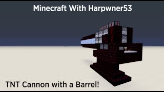 Minecraft TNT Cannon wİth a Barrel! (Tutorial)