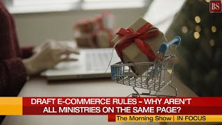 Draft e-Commerce Rules 2021: Why aren't all ministries on the same page?