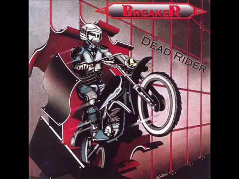 Breaker- Dead Rider (FULL ALBUM) 1985 [2009 reissue]
