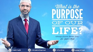 DR ZAKIR NAIK | WHAT IS THE PURPOSE OF OUR LIFE? | MUMBAI | FULL LENGTH