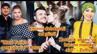 """Eminin dəbdəbəli ad günü, Xəstəlik anamı və bacımı məndən aldı"""" - Zülfiyyə"""