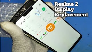 Realme 2 LCD + Touch Display Digitizer Replacement || Realme 2 Display Change