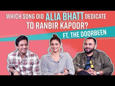 Alia Bhatt dedicates songs to Ranbir Kapoor, Katrina Kaif, Deepika Padukone | The Doorbeen | Prada