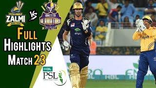 Full Highlights | Quetta Gladiators Vs Peshawar Zalmi  | Match 23 | 10 March | HBL PSL 2018
