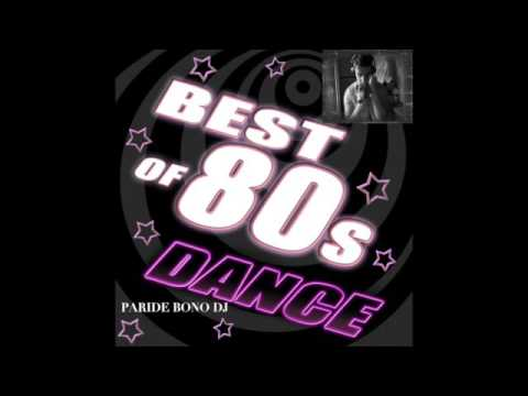 The best 80's hits- La più bella Musica anni 80 (Paride Bono Dj)