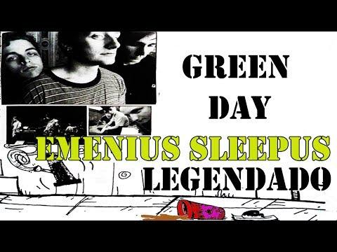 Green Day - Emenius Sleepus Legendado PT-BR [HD]