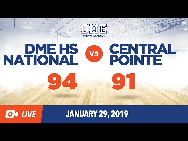 DME HS National vs Central Pointe