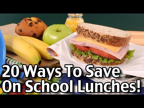 20 Ways To Save On School Lunches!