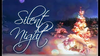 Stille Nacht (Silent Night) in German With Lyric | Christmas Songs 2018
