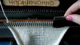 Как вязать на Чернивчанке/Вязание на вязальной машине/knitting/knitting machine