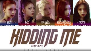 Download ✨ITZY (있지) – 'KIDDING ME' Lyrics [Color Coded_Han_Rom_Eng]
