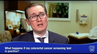 What if I had a positive colorectal cancer screening test? - Dr. John Kisiel