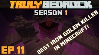 Truly Bedrock S1 E11: The best Iron golem killer in minecraft (and prowl killer too)