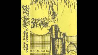2 Minuta Dreka - Rectal Mafia - Side Rectal