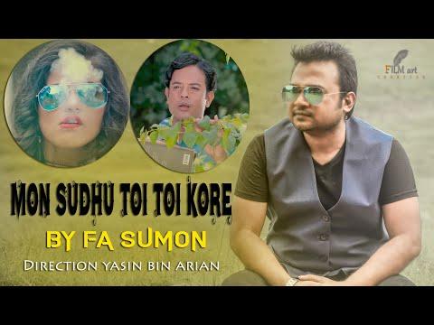 Mon Sudhu Toi Toi Kore  | FA Sumon | Bangla New Music Video 2019 | 4K
