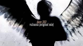 dave 202 - vulcania (original mix)