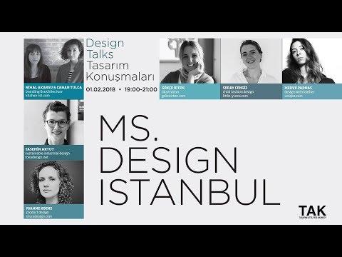 MS. Design Istanbul - Tasarım Konuşmaları