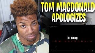 "Tom MacDonald APOLOGIZED!? Tom MacDonald ""Im Sorry"""